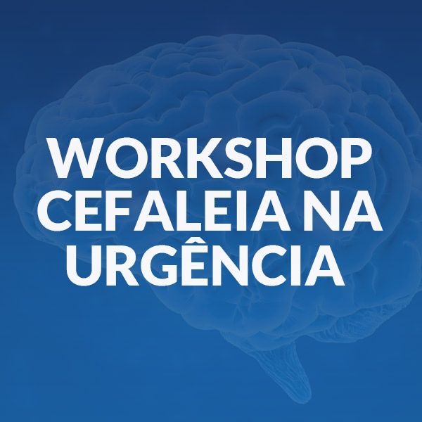 WORKSHOP-CEFALEIA-NA-URGÊNCIA